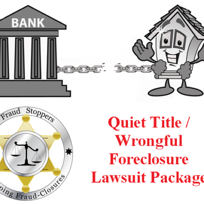 Quiet Title Wrongful Foreclosure Lawsuit Package