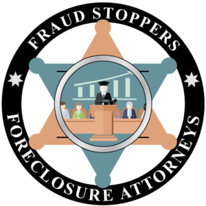 FRAUD STOPPERS FORECLOSURE DEFENSE ATTORNEYS