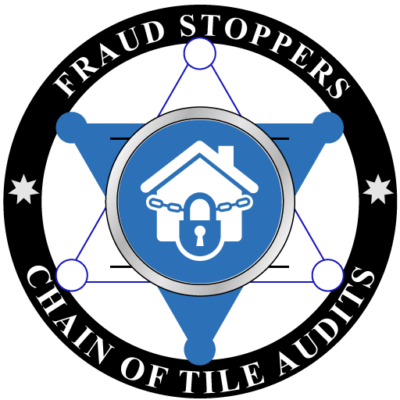 FRAUD STOPPERS CHAIN OF TITLE INVESTIGATIONS