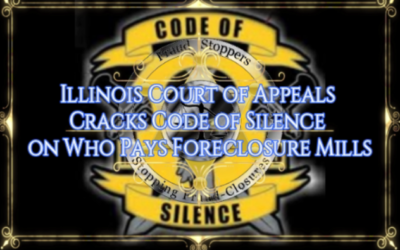 Illinois Court of Appeals Reveals Who Really Pays Foreclosure Mills