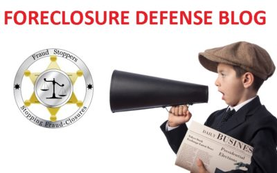 FRAUD STOPPERS PMA Mortgage Foreclosure Defense Blog Update May 30, 2017