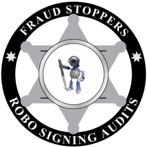 FRAUD STOPPERS Robo Signing Audit