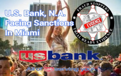 U.S. Bank, N.A. as Trustee Facing Sanctions In Miami