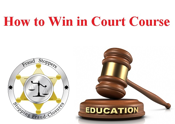 Stop Foreclosure, Save Your House from Foreclosure, and Win a Quiet Title Lawsuit or Wrongful Foreclosure Lawsuit with the How to Win in Court Course
